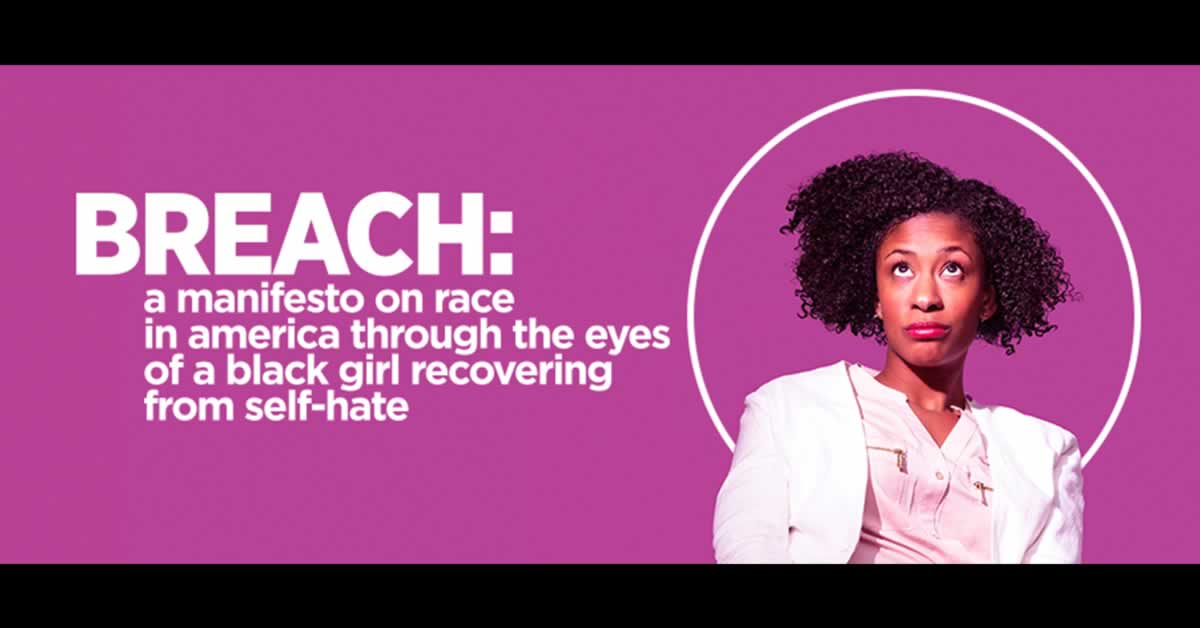 "An African-American woman. Text reads, ""Breach: a manifesto on race in america through the eyes of a black girl recovering from self-hate"""