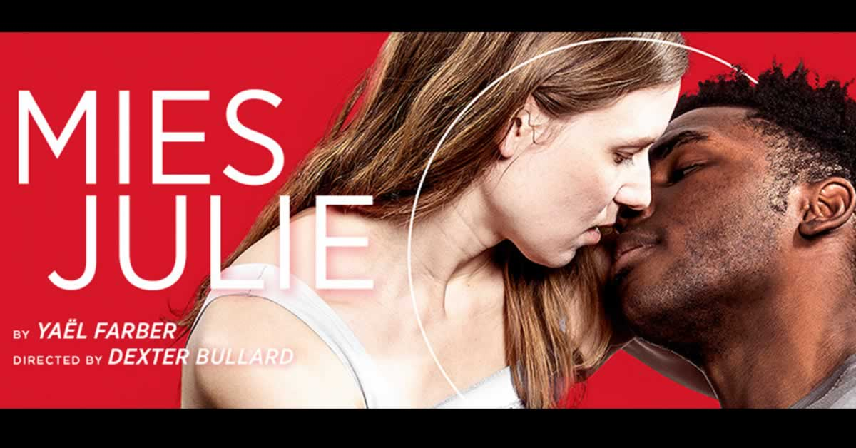 "A woman and man leaning in to kiss. Text reads, ""Mies Julie"""
